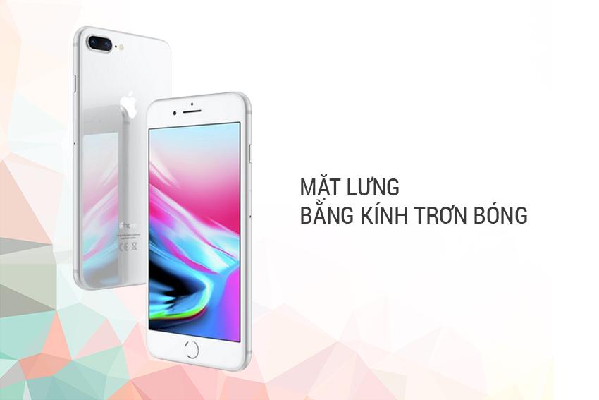 iPhone 8 Plus Lock thiết kế đẹp mắt với mặt lưng bằng kính trơn bóng