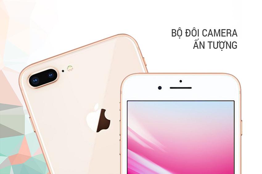iPhone 8 Plus và cặp đôi camera ấn tượng